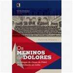 Livro - Meninos dos Dolores, os