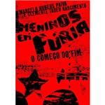 Livro - Meninos em Fúria: o Começo do Fim