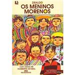 Livro - Meninos Morenos, os - com Versos de Humberto Ak´abal