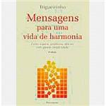Livro - Mensagens para uma Vida de Harmonia
