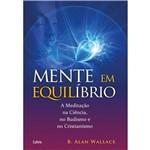 Livro - Mente em Equilíbrio - a Meditação na Ciência, no Budismo e no Cristianismo