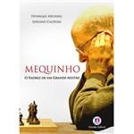 Livro - Mequinho: o Xadrez de um Grande Mestre