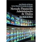 Livro - Mercado Financeiro - Administração de Títulos