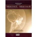 Livro - Mercosul - Mercosur: Estudos em Homenagem a Fernando Henrique Cardoso