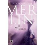 Livro - Merlin: os Anos Perdidos - Livro 1