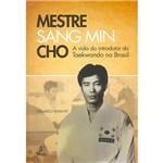 Livro - Mestre Sang Min Cho