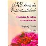 Livro - Mestres da Espiritualidade - Histórias de Beleza e Encantamento