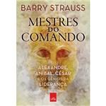 Livro - Mestres do Comando: Alexandre, Aníbal, César e os Gênios da Liderança
