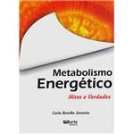 Livro - Metabolismo Energético - Mitos e Verdades