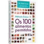 Livro - Método Dukan: os 100 Alimentos Permitidos