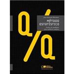 Livro - Método Estatístico: Gestão da Qualidade para Melhoria Contínua