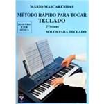 Livro - Método Rápido para Tocar Teclado: Solos para Teclado - Vol. 2