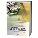 Livro Metodologia dos Jogos Condicionados para o Futsal