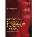 Livro - Métodos de Pesquisa e Intervenção em Psicologia do Trabalho: Clínicas do Trabalho