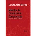 Livro - Métodos de Pesquisa em Comunicação - Projetos, Ideias, Práticas