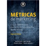 Livro - Métricas de Marketing: o Guia Definitivo de Avaliação de Desempenho do Marketing
