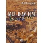 Livro - Meu Bom Fim Brasileiro