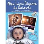 Livro - Meu Livro Gigante do Universo