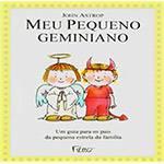 Livro - Meu Pequeno Geminiano: um Guia para os Pais da Pequena Estrela da Família