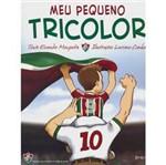 Livro - Meu Pequeno Tricolor