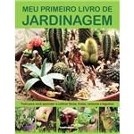 Livro - Meu Primeiro Livro de Jardinagem