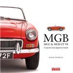 Livro - MGB, MGC e MGB GT V8: o Esportivo Mais Elegante do Mundo