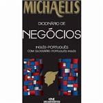 Livro - Michaelis Dicionário de Negócios: Inglês-Português com Glossário Português-Inglês