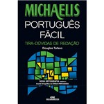 Livro - Michaelis Português Fácil: Tira-Dúvidas de Redação