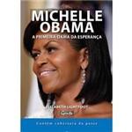 Livro - Michelle Obama - a Primeira-dama da Esperança