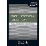 Microeconomia Facilitada: Série Teoria e Questões