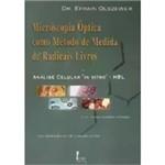Livro - Microscopia Óptica Como Método de Medida de Radicais Livres