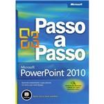 Livro - Microsoft Powerpoint 2010 Passo a Passo - Série Microsoft