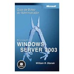 Livro - Microsoft Windows Server 2003: Guia de Bolso do Administrador