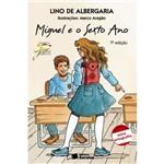 Livro - Miguel e o Sexto Ano
