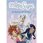 Livro - Milla e Sugar 4 - a Dama de Prata