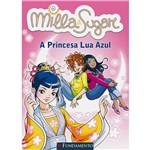 Livro - Milla e Sugar: a Princesa Lua Azul