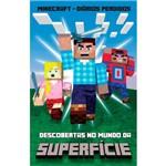 Livro - Minecraft: Descobertas no Mundo da Superficie