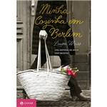 Livro - Minha Cozinha em Berlim: uma História de Amor com Receitas