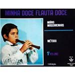Livro - Minha Doce Flauta Doce: Método