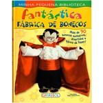 Livro - Minha Pequena Biblioteca: Fantástica Fábrica de Bonecos