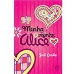 Livro - Minha Vizinha Alice