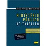 Livro - Ministério Público do Trabalho: Doutrina, Jurisprudência e Prática