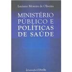 Livro - Ministério Público e Políticas de Saúde