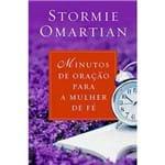 Livro Minutos de Oração para a Mulher de Fé