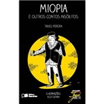 Livro - Miopia e Outros Contos Insólitos