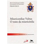 Livro - Misericordiae Vultus: o Rosto da Misericórdia