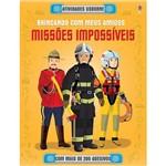 Livro - Missões Impossíveis: Brincando com Meus Amigos