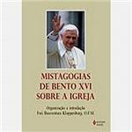 Livro - Mistagogias de Bento XVI Sobre o Começo da Igreja