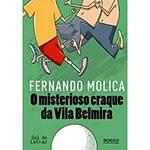 Livro - Misterioso Craque da Vila Belmira, o