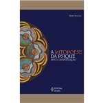 Livro - Mitopoiese da Psique - Mito e Individuação, a